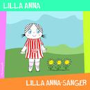 Lilla Annasånger/Lilla Spöket Laban och hans vänner, Lilla Anna & Inger Sandberg