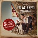 Heiterefahne (Mitsing Versione)/Trauffer