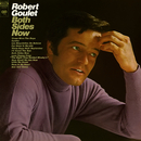 Both Sides Now/Robert Goulet