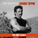 The Essential Aaron Tippin - The RCA Years/Aaron Tippin