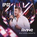 Naturalmente EP 3/Avine Vinny