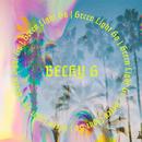 Green Light Go/Becky G