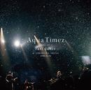 Aqua Timez FINAL LIVE 「last dance」/Aqua Timez