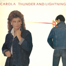 Thunder & Lightning/Carola