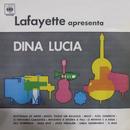 Lafayette Apresenta Dina Lucia/Lafayette