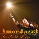 Amor Jazz3 ~愛しのBIG BAND~/渡辺 真知子