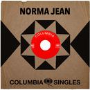 Columbia Singles/Norma Jean