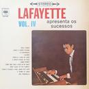 Lafayette Apresenta os Sucessos - Vol. IV/Lafayette