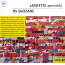 Lafayette Apresenta Os Sucessos - Vol. II/Lafayette