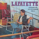 Lafayette Apresenta os Sucessos Vol. IX/Lafayette