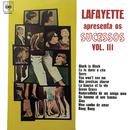 Lafayette Apresenta os Sucessos Vol. III/Lafayette