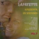 Lafayette apresenta Os Sucessos Vol. VII/Lafayette