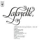 Lafayette Apresenta os Sucessos, Vol. XIX/Lafayette