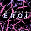 Eroi feat.lemandorle/Megha