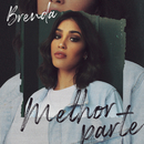 Melhor Parte (Playback)/Brenda