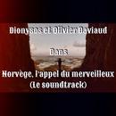 Norvège : l'appel du merveilleux/Dionysos & Olivier Daviaud