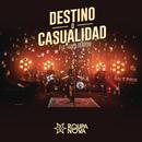 Destino o Casualidad (Destino ou Acaso) feat.Maite Perroni/Roupa Nova