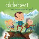 Une ascension au poil/Aldebert
