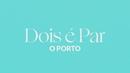 O Porto (Lyric Video)/Dois é Par
