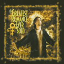 The Greatest Romance Ever Sold/Prince & 3RDEYEGIRL