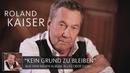 """Roland Kaiser über """"Kein Grund zu bleiben"""" (Alles oder Dich)/Roland Kaiser"""