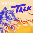 Talk (Alle Farben Remix)/Khalid