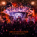 Long Stick Goes Boom (Live from the House of Rust)/Krokus