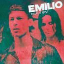 Drauf Bist/Emilio