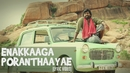 Enakkaaga Poranthaayae (Lyric Video)/Justin Prabhakaran