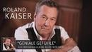 """Roland Kaiser über """"Geniale Gefühle"""" (Alles oder Dich)/Roland Kaiser"""