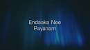 Endhaaka Nee Payanam - Male (Lyric Video)/Ilaiyaraaja