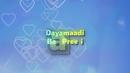 Dayamaadi (Lyric Video)/Mahesh Patel