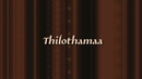 Thilothama (Lyric Video)/Bharadwaj