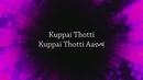 Kuppai Thotti (Lyric Video)/Kannan