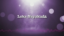Loka Nayakuda (Lyric Video)/Himesh Reshammiya