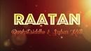 Raatan (Lyric Video)/Barkat Siddhu