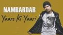 Yaaro Ki Yaari (Lyric Video)/Nambardar