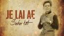 Je Lai Ae (Lyric Video)/Sabar Koti