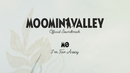 """Theme Song (I'm Far Away) (From the """"MOOMINVALLEY"""" Official Soundtrack) (Lyric Video)/MØ"""