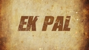 Ek Pal (Lyric Video)/Balbir Beera