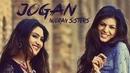 Jogan (Lyric Video)/Nooran Sisters