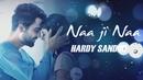 Naa Ji Naa (Lyric Video)/Hardy Sandhu