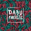Lied/Dabu Fantastic