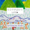 La vie (Skydancers Remix)/Geronimo