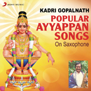 Popular Ayyappan Songs on Saxophone/Kadri Gopalnath