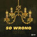 So Wrong/JØRD
