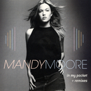 In My Pocket - The Remixes/Mandy Moore