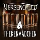Thekenmädchen/Versengold