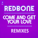Come and Get Your Love - Remixes - EP/Redbone