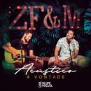 Acústico à Vontade (Ao Vivo)/Zé Felipe & Miguel